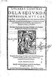 Lugares comunes. 2. Impr. Muy corr.- Alcala de Henares, Juan Iniguez de Lequerica 1592