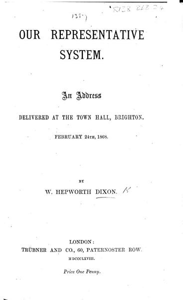 Download Our Representative System  An address  etc   delivered at     Brighton  Feb  24th  1868 Book