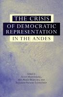 The Crisis of Democratic Representation in the Andes PDF