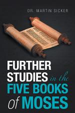 Further Studies in the Five Books of Moses