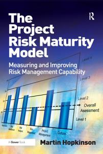 The Project Risk Maturity Model PDF