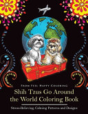 Shih Tzus Go Around the World Coloring Book