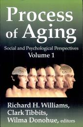 Process of Aging: Social and Psychological Perspectives