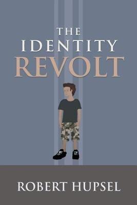 The Identity Revolt