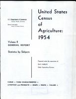 United States Census of Agriculture  1954  Volume 2  General Report  Statistics by Subjects PDF