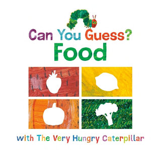 Can You Guess   Food with the Very Hungry Caterpillar
