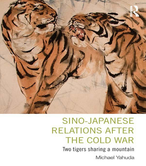 Sino Japanese Relations After the Cold War PDF