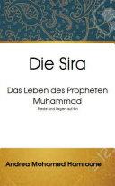 Die Sira  Das Leben des Propheten Muhammad