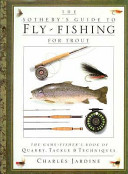The Sotheby's Guide to Fly-fishing for Trout