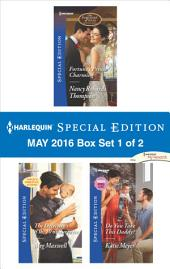 Harlequin Special Edition May 2016 - Box Set 1 of 2: Fortune's Prince Charming\The Detective's 8 lb, 10 oz Surprise\Do You Take This Daddy?