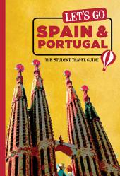 Let's Go Spain, Portugal & Morocco: The Student Travel Guide