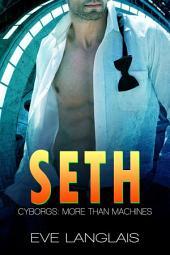 Seth: Cyborgs: More than Machines 5