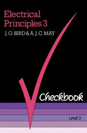 Electrical Principles 3 Checkbook: The Checkbook Series