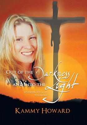 Out of the Darkness and Into the Light PDF
