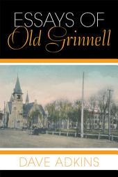Essays of Old Grinnell