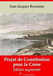 Projet de constitution pour la Corse: Nouvelle édition augmentée