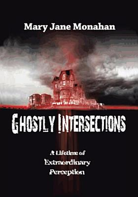 GHOSTLY INTERSECTIONS PDF