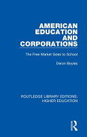 American Education and Corporations