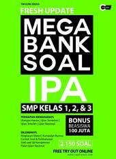 Fresh Update Mega Bank Soal Ilmu Pengetahuan Alam (IPA) SMP kelas 1, 2, & 3