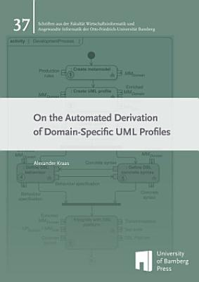 On the Automated Derivation of Domain Specific UML Profiles PDF