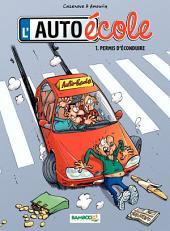 L'Auto-École -: Volume1