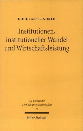 Institutionen  institutioneller Wandel und Wirtschaftsleistung PDF