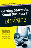 Getting Started in Small Business IT For Dummies  Custom  PDF