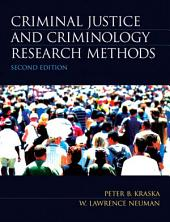 Criminal Justice and Criminology Research Methods: Edition 2