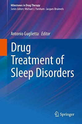 Drug Treatment of Sleep Disorders