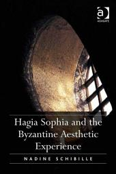 Hagia Sophia and the Byzantine Aesthetic Experience