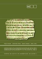 Kodikologie und Pal  ographie im digitalen Zeitalter 2   Codicology and Palaeography in the Digital Age 2 PDF