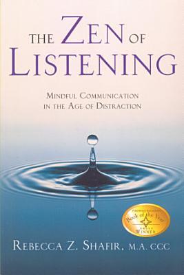 The Zen of Listening