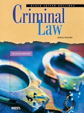 Dressler's Black Letter Outline on Criminal Law, 2d: Edition 2