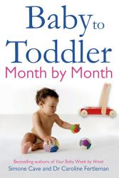 Baby To Toddler Month By Month Book PDF
