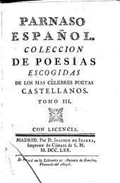 Parnaso español: coleccion de poesías escogidas de los mas célebres poetas castellanos, Volumen 3
