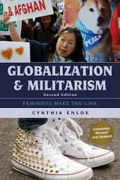 Globalization and Militarism: Feminists Make the Link, Edition 2