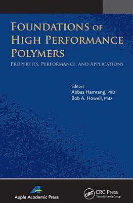 Foundations of High Performance Polymers
