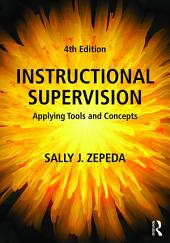Instructional Supervision: Applying Tools and Concepts, Edition 4