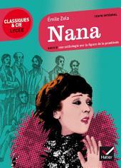 Nana: suivi d'une anthologie sur la figure de la prostituée