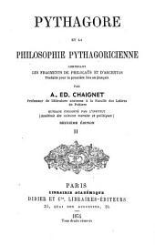 Pythagore et la philosophie pythagoricienne: contenant les fragments de Philolaüs et d'Archytas, Volume2