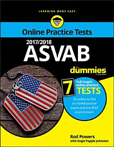 2017/2018 ASVAB For Dummies with Online Practice Book