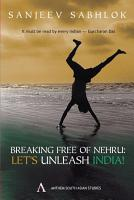 Breaking Free of Nehru PDF