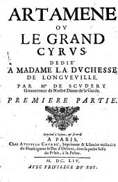 Artamene ou le Grand Cyrus: Dedié A Madame La Dvchesse De Longveville, Volume1