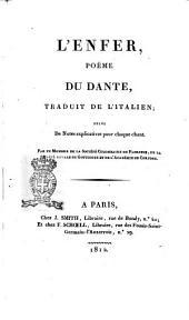 L'Enfer, poëme du Dante traduit de l'italien; suivi de notes explicatives pour chaque chant. ..