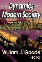 The Dynamics of Modern Society PDF