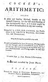 Cocker's Arithmetic ... Perused and published by John Hawkins ... Revised and corrected by John Mair
