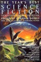 The Year s Best Science Fiction  Thirteenth Annual Collection PDF