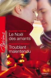 Le Noël des amants - Troublant malentendu