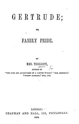Gertrude  Or  Family Pride