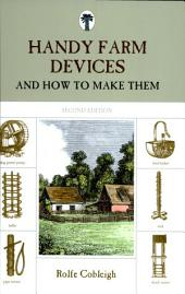 Handy Farm Devices, 2nd: And How to Make Them